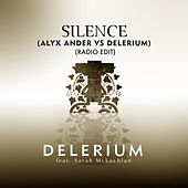 Play & Download Silence (feat. Sarah McLachlan) [Alyx Ander vs. Delerium] [Radio Edit] by Delerium | Napster