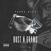 Play & Download Bust N Grams by Young Buck | Napster