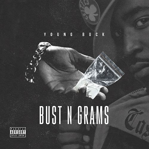 Bust N Grams von Young Buck