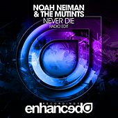 Never Die by Noah Neiman