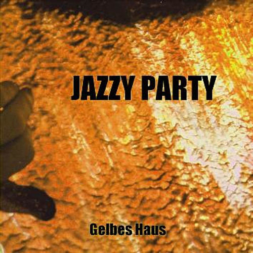 Jazzy Party by Gelbes Haus