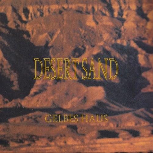 Desert Sand by Gelbes Haus