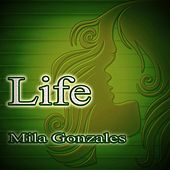 Play & Download Life (Piano Solo Version) by Mila Gonzales | Napster