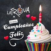 Cumpleaños Feliz by Trova