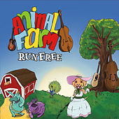 Run Free by Animal Farm