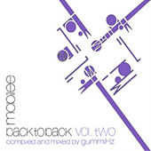 Play & Download Mobilee Back to Back Vol. 2 - Presented By Gummihz by Various Artists | Napster