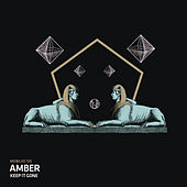 Play & Download Keep It Gone by Amber | Napster