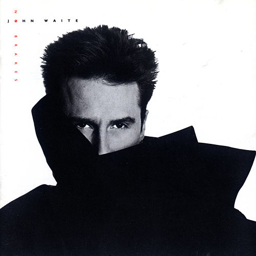 Play & Download No Brakes by John Waite | Napster