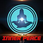 Inner Peace, Vol. 2 by Yoga Music