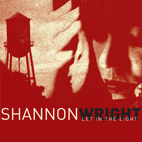 Play & Download Let In The Light by Shannon Wright | Napster