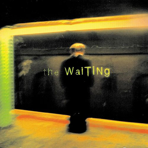 Waiting by The Waiting