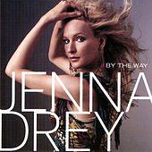 Play & Download By the Way by Jenna Drey | Napster