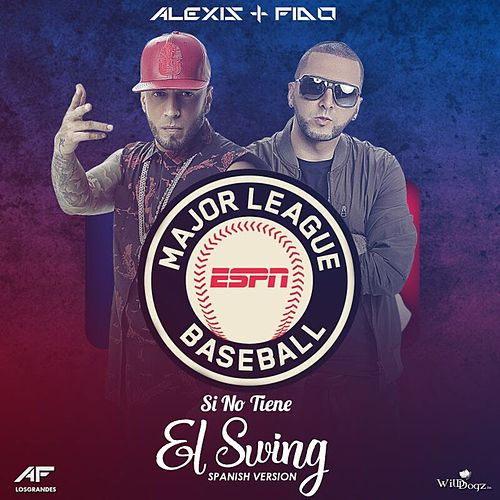 Play & Download Si No Tiene el Swing - Single by Alexis Y Fido | Napster