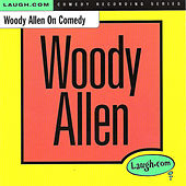 Wood Allen on Comedy by Woody Allen