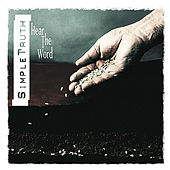 Play & Download Hear the Word by Simple Truth | Napster