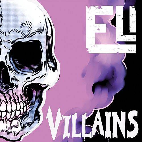 Play & Download Villains by Eli | Napster