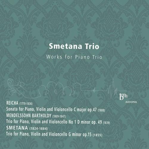 Reicha, Mendelssohn, Smetana: Works for Piano Trio by Smetana Trio