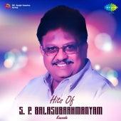 Play & Download Hits of S. P. Balasubrahmanyam: Kannada by S.P. Balasubrahmanyam | Napster