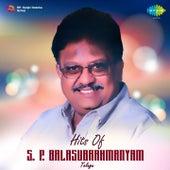 Play & Download Hits of S. P. Balasubrahmanyam: Telugu by S.P. Balasubrahmanyam | Napster