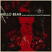 Play & Download We Held Hands Once, But Then She Got Embarrassed by Hello Bear | Napster