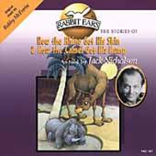 Play & Download How The Rhino Got His Skin & How The Camel Got His Hump by Rabbit Ears | Napster