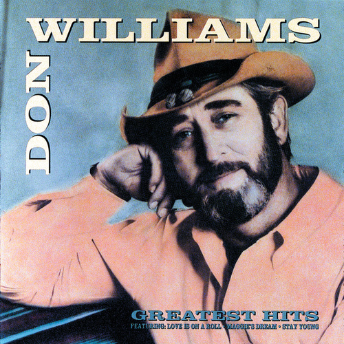 Greatest Hits by Don Williams