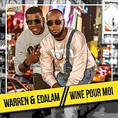 Play & Download Wine pour moi by Warren | Napster