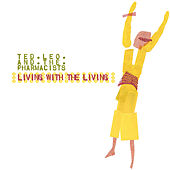 Living With The Living by Ted Leo
