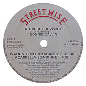 Play & Download Walking on Sunshine (feat. Donnie Calvin) by Rocker's Revenge | Napster
