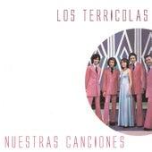 Play & Download Nuestras Canciones by Los Terricolas | Napster