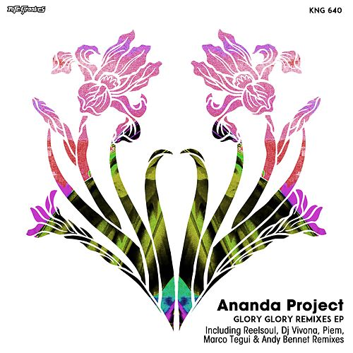Play & Download Glory Glory - Remixes EP by Ananda Project | Napster