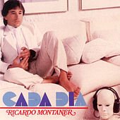 Play & Download Cada Día by Ricardo Montaner | Napster
