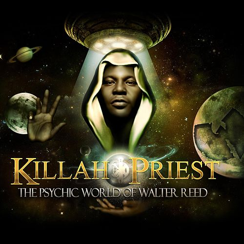 Play & Download The Psychic World of Walter Reed by Killah Priest | Napster