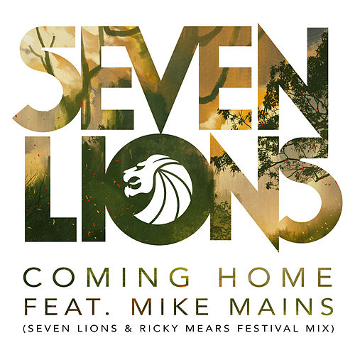Play & Download Coming Home by Seven Lions | Napster