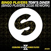 Play & Download Tom's Diner (Bingo Players 2016 Re-Work) by Bingo Players | Napster