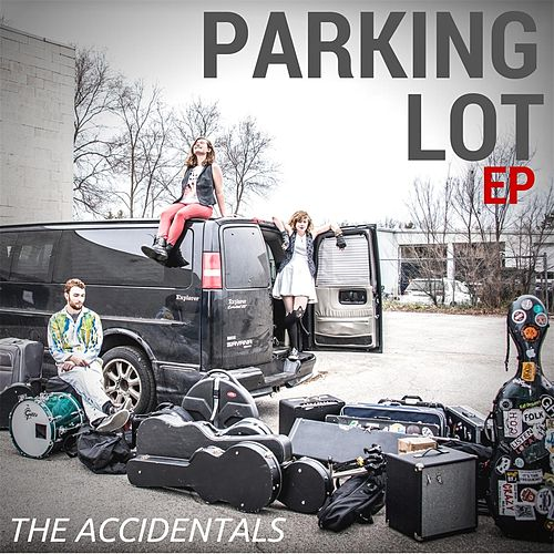Play & Download Parking Lot by The Accidentals | Napster