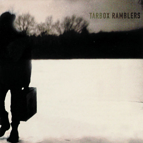 Play & Download Tarbox Ramblers by Tarbox Ramblers | Napster