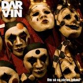 Play & Download Um Só ou Vários Lobos? by Darvin | Napster