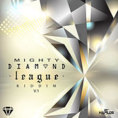 Mighty Diamond League Riddim, Vol. 1 by Various Artists