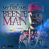 Out of My Dreams - Single von Beenie Man