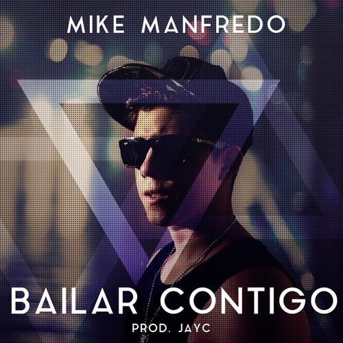 Bailar Contigo de Mike Manfredo