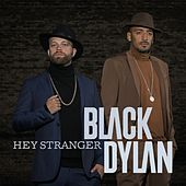 Play & Download Hey Stranger by Black Dylan | Napster