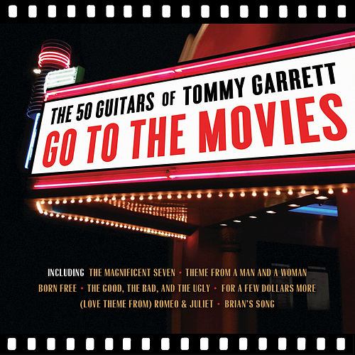 Play & Download Go To The Movies by 50 Guitars Of Tommy Garrett | Napster