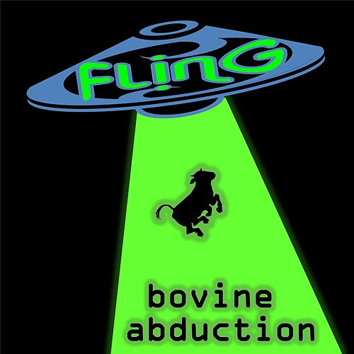 Play & Download Bovine Abduction by The Fling | Napster