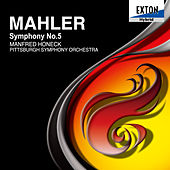 Play & Download Mahler: Symphony No. 5 by Pittsburgh Symphony Orchestra | Napster