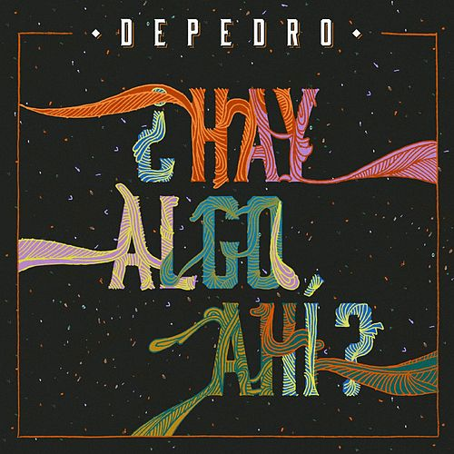 Play & Download ¿Hay algo ahí? by DePedro | Napster