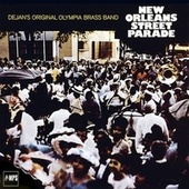 Play & Download New Orleans Street Parade by Dejan's Olympia Brass Band | Napster