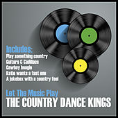 Play & Download Let the Music Play by Country Dance Kings | Napster