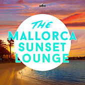 The Mallorca Sunset Lounge by Various Artists