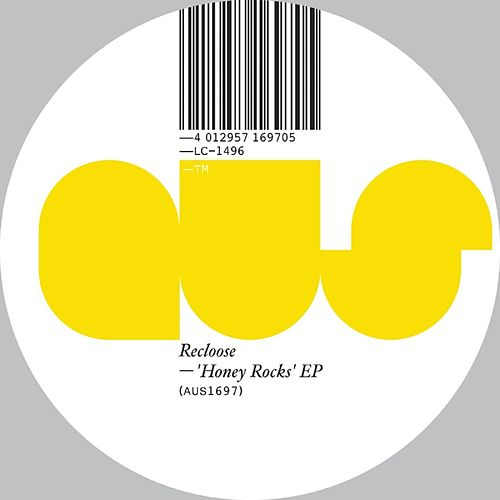 Honey Rocks EP von Recloose